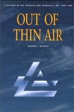 Out of Thin Air: A History of Air Products and Che