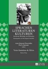 Vozes femininas de frica: Poesia e Prosa Sprachen - Literaturen - Kulturen Sp