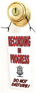 Recording In Progress Do Not Disturb hanging sign door hanger knob FREE SHIPPING