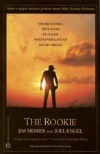 The Rookie: The Incredible True Story of a Man Who Never Gave Up on His Dream -