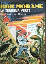 BOB MORANE. La terreur verte - LEFRANCQ 1989. Neuf