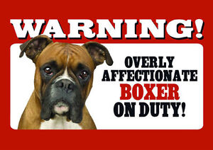 BEWARE OF THE DOG - BOXER ON DUTY - LAMINATED SIGN NEW