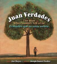 Juan Verdades: The Man Who Couldn't Tell a Lie / El hombre que no saba mentir E