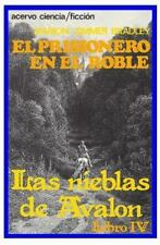 El Prisionero En El Roble: Libro 4 de Las Nieblas de Avalon (Paperback or Softba