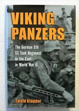 Viking Panzers - 5th SS Panzer Regiment History by E Klapdor