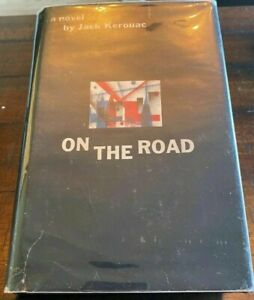 ~ On the Road ~Jack Kerouac ~ Signed ~ First Edition ~ First Printing ~ Orig DJ
