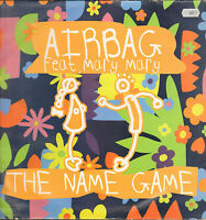 AIRBAG - The Name Game - Feat. Mary Mary - I Am Records