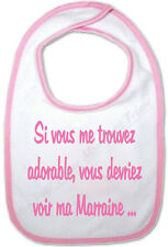Bavoir Rose Bébé Si vous me trouvez adorable vous devriez voir ma Marraine