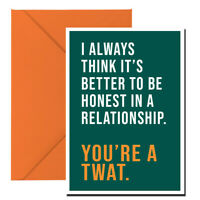 Funny Rude Valentines Card Always I Think It's Better To Be Honest Card