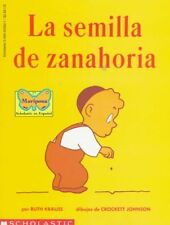 La Semilla de Zanahoria (The Carrot Seed) (Spanish Edition) by Ruth Krauss, Croc