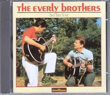 "CD ALBUM THE EVERLY BROTHERS ""BYE BYE LOVE"""