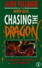 Chasing the Dragon (Hodder Christian paperbacks)-Jackie Pullinger, Andrew Quick