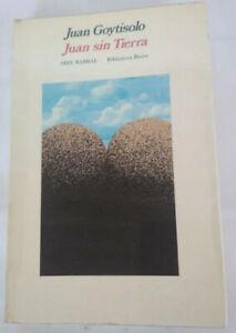 JUAN SIN TIERRA, JUAN GOYTISOLO, SEIX BARRAL PRIMERA EDICION 1975, LIBRO