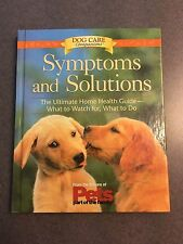 Dog Care Companions Symptoms & Solutions: The Ultimate Home Health Guide
