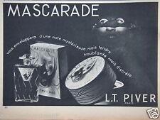 PUBLICITÉ 1938 L.T.PIVER MASCARADE PARFUM VOUS ENVELOPPERA - ADVERTISING