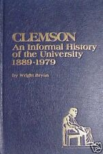 1889 to 1979 CLEMSON AN INFORMAL HISTORY OF THE UNIVERSITY