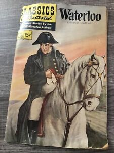Classics Illustrated # 135 Waterloo ERCKMANN-CHATRIAN Featuring Stores Authors
