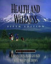 Health and Wellness by Eric Golanty, Gordon Edlin & Kelli McCormack Brown (1998)
