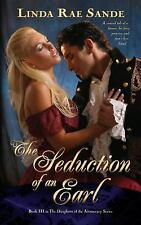 The Seduction of an Earl by Linda Rae Sande (2013, Paperback)