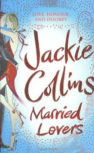 Married Lovers by Collins, Jackie Hardback Book The Cheap Fast Free Post