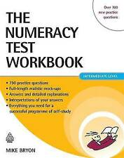 The Numeracy Test Workbook: Everything You Need for a Successful Programme of...