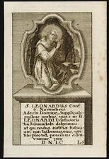 santino incisione 1700  S.LEONARDO DI LIMOGES/NOBLAC/NOBILIACUM