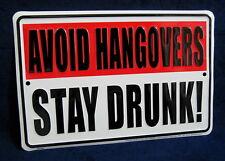 AVOID HANGOVERS - *US MADE* Embossed Metal Tin Sign - Man Cave Garage Bar Pub