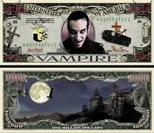 Le VAMPIRE BILLET DOLLARS US ! Halloween Dracula Série Horreur Monstre Nosferatu