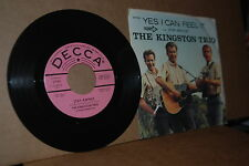 KINGSTON TRIO: YES I CAN FEEL IT & STAY AWHILE; VG++ PROMO 45 & PICTURE SLEEVE