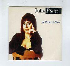 CD SINGLE (NEUF) JULIE PIETRI JE PENSE A NOUS