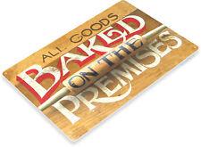 TIN SIGN Baked Goods Metal Décor Art Kitchen Cottage Store Farm Ranch Bar A231