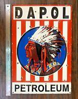 "VINTAGE DAPOL INDIAN CHIEF GASOLINE PORCELAIN SIGN 25""x18"" DOMED OIL PUMP GAS"
