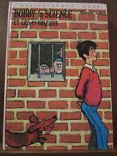 Donald Sobol: Bobby la Science et les 40 voleurs/ Bibliothèque Rose, 1974