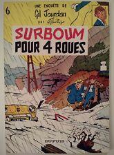 GIL JOURDAN  ** TOME 6 SURBOUM POUR 4 ROUES ** 1967 TBE TILLIEUX