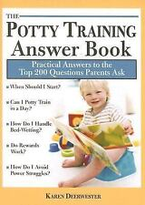 Karen Deerwester - Potty Training Answer Book (2009) - Used - Trade Paper (