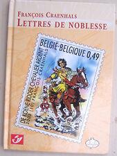 Phila BD CBBD LETTRES DE NOBLESSE Ardent François Craenhals EO 2003 neuf Poste