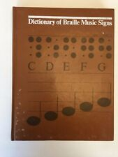 Dictionary of Braille Music Signs
