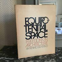 Equipotential Space Freedom IN Arquitectura Renato Severino Pall Mall Press 1970