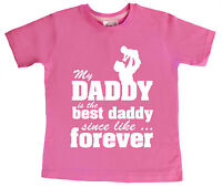 """Child's T- Shirt """"My Daddy is the Best Daddy"""" Father's Day Gift"""