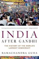 India After Gandhi: The History of the World's Largest Democracy by Guha, Ramac