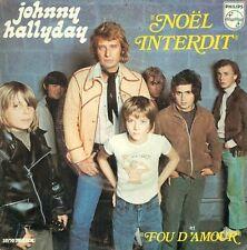 "JOHNNY HALLYDAY - NOEL INTERDIT / FOU D'AMOUR 7"" S6239"
