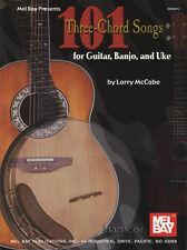 101 trois-chord songs for guitar, banjo et ukulélé ukulele chord & meledy répertoire