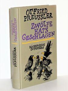 Otfried Preussler - Zwölfe hat's geschlagen - Büchergilde Gutenberg - gebunden