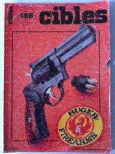 CIBLES n°198 du 09/1986; Rugger GP 100/ Pindad/ Star 23 B/ Marushin USM 1