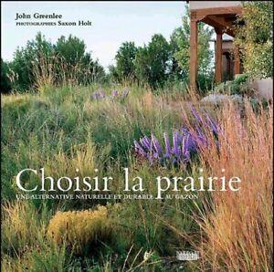Choisir la prairie, John Greenlee, Saxon Holt-photo, culture organique, durable