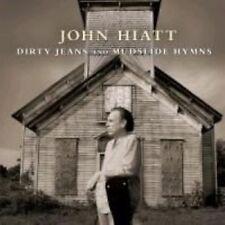 Dirty Jeans and Mudslide Hymns 0607396620623 by John Hiatt CD