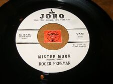 ROGER FREEMAN - MISTER MOON - WHAT'S WRONG WITH MY   / LISTEN - RNB POPCORN