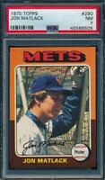 1975 Topps Set Break # 290 Jon Matlack PSA 7 *OBGcards*