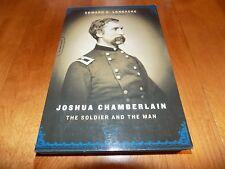 JOSHUA CHAMBERLAIN The Soldier and the Man Civil War General Gettysburg Book