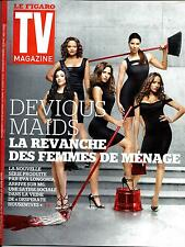 "TV MAGAZINE N°21726 15 JUIN 2014   ""DEVIOUS MAIDS""/ HANOUNA/ LANGAGE SERIES"